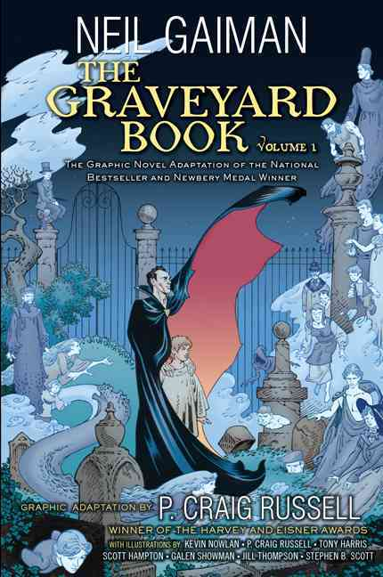 The Graveyard Book Graphic Novel 1 By Gaiman, Neil/ Russell, P. Craig (ILT)/ Scott, Stephen B. (ILT)/ Nowlan, Kevin (ILT)