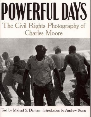 Powerful Days By Moore, Charles (PHT)/ Young, Andrew (INT)/ Durham, Michael S.